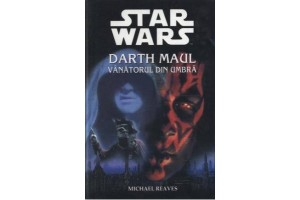 Star Wars - Darth Maul - vantorul din umbra