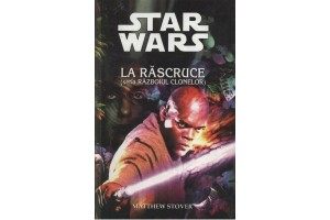 Star Wars - La rascruce