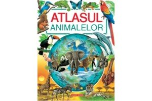 Atlasul animalelor - Jacques Delaroche - Editura Corint
