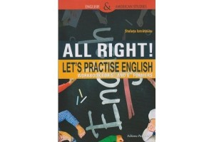 All Right! Let's practice english. Workbook for 5 and 6 formers - Steluta Istratescu