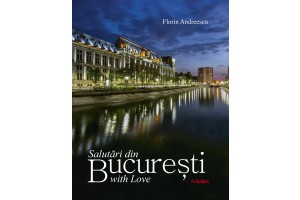 Salutari din Bucuresti – With Love