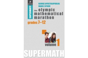 The Olympic Mathematical Marathon. Volumul 1