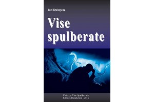 Vise spulberate