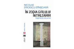 In zodia exilului. Intrezariri. Fragmente de jurnal